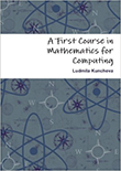 A First Course in Mathematics for Computing
