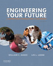 Engineering Your Future: A Comprehensive Introduction to Engineering, 9th edition