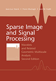 Sparse Image and Signal Processing: Wavelets and Related Geometric Multiscale Analysis, 2e