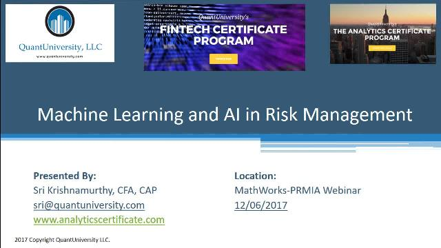 Learn how machine learning is used for risk modeling from MathWorks, Quant University, and PRMIA.